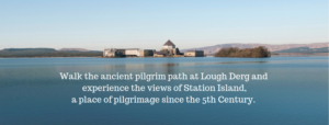 Lough Derg Pilgrimage Season 2019